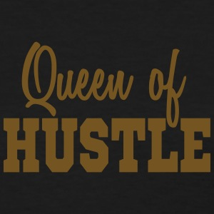 QUEEN OF HUSTLE (GOLD GLITZ)  HUSTLERS QUOTE - Women's T-Shirt