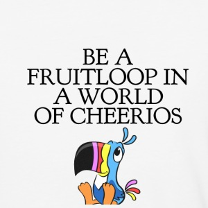 BE A FRUITLOOP... T-Shirts - Baseball T-Shirt