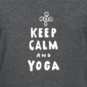 Keep Calm And Yoga - Women's T-Shirt
