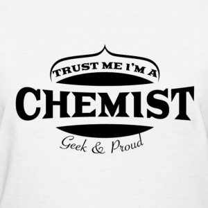 Proud Chemist - Women's T-Shirt