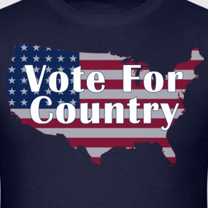 Vote For Country - Men's T-Shirt