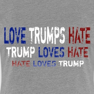 Love Trumps Hate - Women's Premium T-Shirt