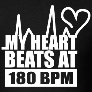 My Heart Beats At 180 BPM T-Shirts - Men's T-Shirt