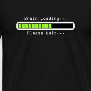 Brain Loading...Please Wait... - Men's Premium T-Shirt
