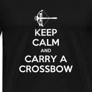 Keep Calm Carry A Crossbow - Men's Premium T-Shirt