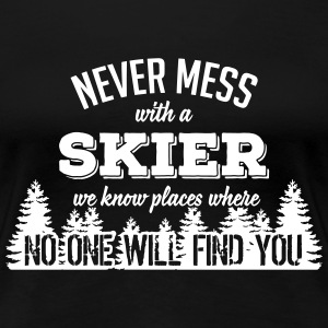 never mess with a skier T-Shirts - Women's Premium T-Shirt