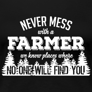 never mess with a farmer T-Shirts - Women's Premium T-Shirt