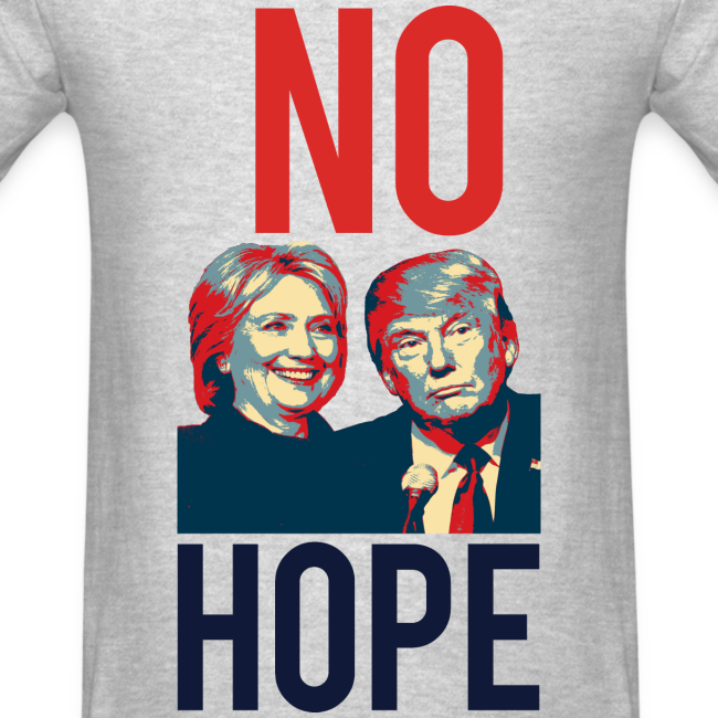 No Hope Men's Cotton Tee - [America Is Fucked™]