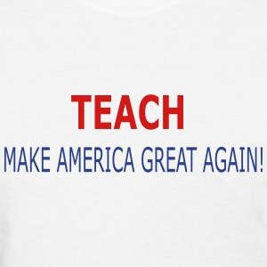 Teach America - Women's T-Shirt