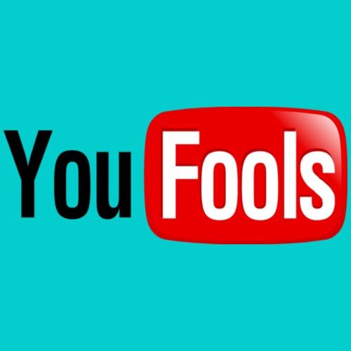 you_fools