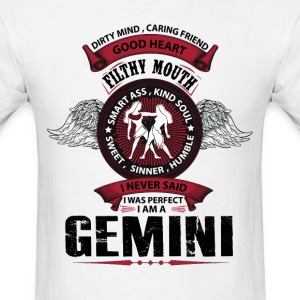 I Never Said I Was Perfect I Am A Gemini T-Shirts - Men's T-Shirt