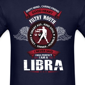 I Never Said I Was Perfect I Am A Libra T-Shirts - Men's T-Shirt