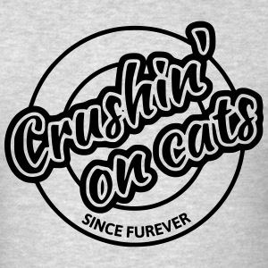 Crushing on cats T-Shirts - Men's T-Shirt