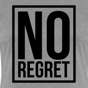 NO REGRET T-Shirts - Women's Premium T-Shirt