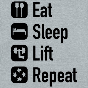 eat sleep lift repeat - Unisex Tri-Blend T-Shirt by American Apparel