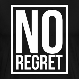 NO REGRET T-Shirts - Men's Premium T-Shirt