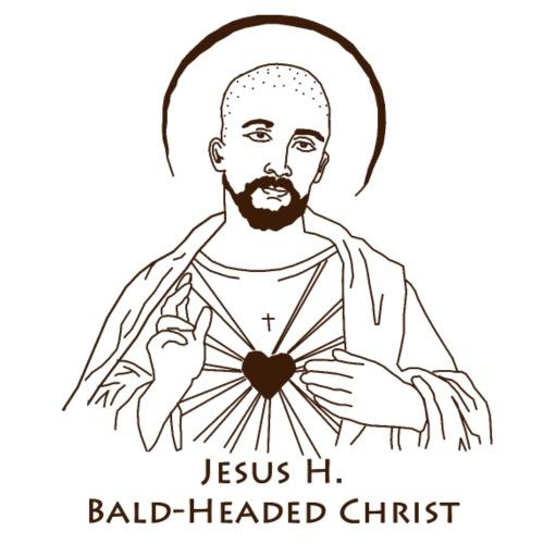 Jesus Bald-Headed Christ