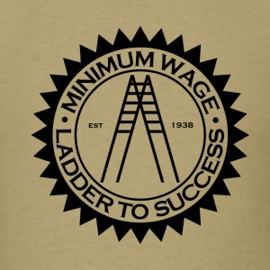 Minimum Wage - Libertarian - Men's T-Shirt