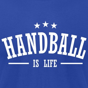 handball is life 3 T-Shirts - Men's T-Shirt by American Apparel