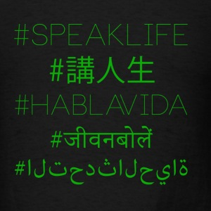 #SpeakLife Multilingual - Men's T-Shirt