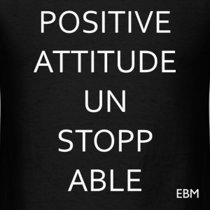 Empowered Black Male Tee: Positive Attitude. UNSTO - Men's T-Shirt