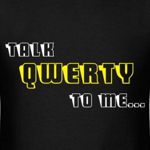 Talk QWERTY - Men's T-Shirt