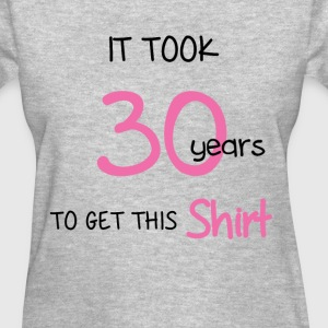30th Birthday - Women's T-Shirt