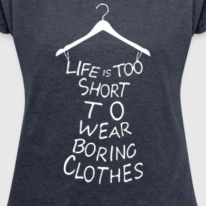 Boring Clothes - Women´s Roll Cuff T-Shirt