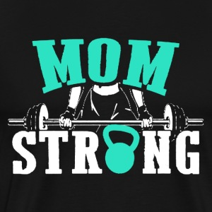 Gym Lover - Mom Strong - Men's Premium T-Shirt