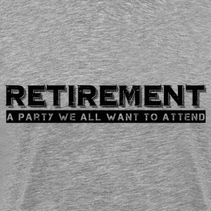 RETIREMENT T-Shirts - Men's Premium T-Shirt