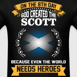 On The 8th Day God Created The Scott Because Even  - Men's T-Shirt