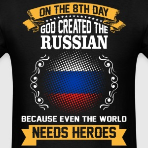 On The 8th Day God Created The Russian Because Eve - Men's T-Shirt