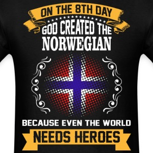 On The 8th Day God Created The Norwegian Because E - Men's T-Shirt