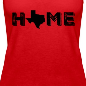 Texas is my Home - Women's Premium Tank Top