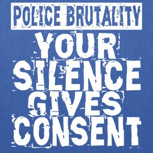 Silence Gives Consent Bags & backpacks - Tote Bag