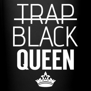I'm Not A Trap Queen I'm A Black Queen - Full Color Mug