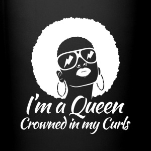 I'm A Queen Crowned in my Curls - Full Color Mug