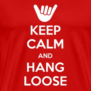 keep calm hang loose - Men's Premium T-Shirt