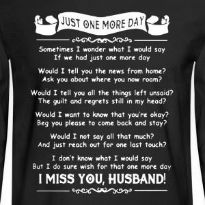 I Miss Husband Shirt - Men's Long Sleeve T-Shirt