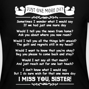 I Miss Sister Shirt - Women's Long Sleeve Jersey T-Shirt
