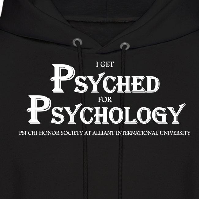 I Get Psyched For Psychology Sweatshirt