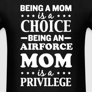 Mom Air Force Shirt - Men's T-Shirt