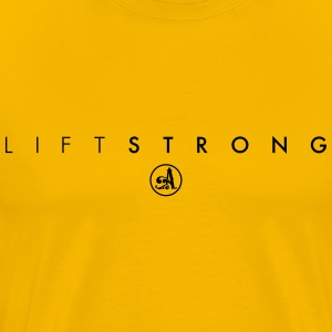 LIFT STRONG - Men's Premium T-Shirt