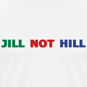 Jill Not Hill 2016 - Men's Premium T-Shirt