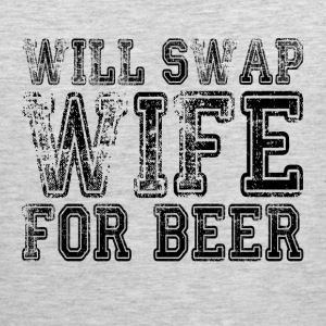 WILL SWAP WIFE FOR BEER FUNNY DRUNK Sportswear - Men's Premium Tank