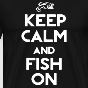 Keep Calm And Fish On T-Shirts - Men's Premium T-Shirt