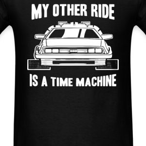 My Other Ride Is A Time Machine T-Shirts - Men's T-Shirt