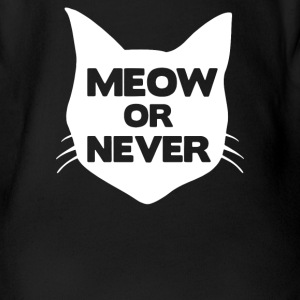 Meow or Never Cat Baby Bodysuits - Short Sleeve Baby Bodysuit