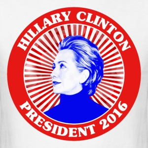 Hillary Clinton President 2016 - Men's T-Shirt