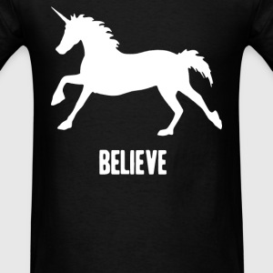 Unicorn Believe T-Shirts - Men's T-Shirt